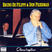 2002 – Bruno de Filippi / Don Friedman – Alone together