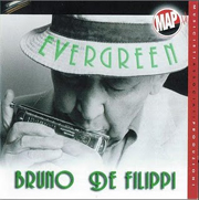 2006 - Bruno de Filippi - Evergreen