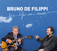 2011 - Bruno de Filippi - His life in music