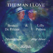 2009 - Bruno de Filippi / Lilly Polana - The man I love