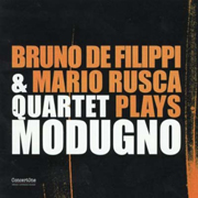 2007 - Bruno De Filippi and Mario Rusca plays MODUGNO