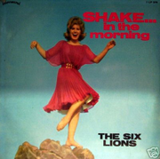 1965 - The six Lions - Shake in the Morning