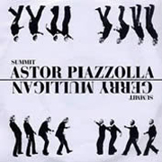 1974 - Gerry Mulligan / Astor Piazzolla - Summit